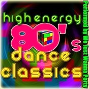 High Energy: 80's Dance Classics Songs