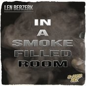 In A Smoke Filled Room Songs