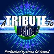 A Tribute To Usher Songs