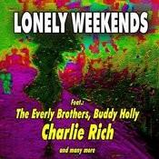 Lonely Weekends Songs