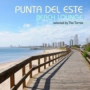 Punta Del Este Beach Lounge Songs