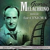 Compositions For Movies. George Melacrino Music For Cinema Songs