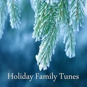 Holiday Family Tunes Songs