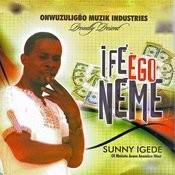 Ife Ego Neme Songs