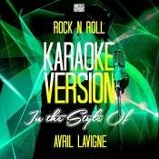 Rock N Roll (In The Style Of Avril Lavigne) [Karaoke Version] - Single Songs