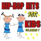 Hip-Hop Hits For Kids, Vol. 1 Songs