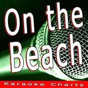 On The Beach (Originally Performed By Chris Rea) [Karaoke Version] Song