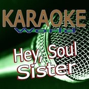 Hey, Soul Sister (Originally Performed By Train) [Karaoke Version] Song