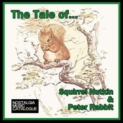 The Tale Of Squirrel Nitkin With Songs: I've Got A Tail; Take One; Mole; Riddles Song