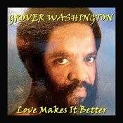 Love Makes It Better Songs