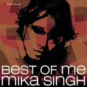 Best Of Me: Mika Singh Songs