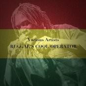 Reggae's Cool Operator Songs