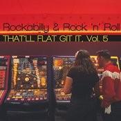 That'll Flat Git It, Vol. 5 Songs