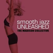 Smooth Jazz Unleashed Songs