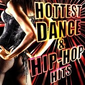 Hottest Dance & Hip-Hop Hits Songs