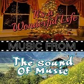 Music From It's A Wonderful Life & The Sound Of Music Songs
