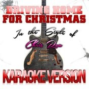 Driving Home For Christmas (In The Style Of Chris Rea) [Karaoke Version] - Single Songs