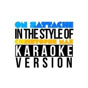 On Sattache (In The Style Of Christophe Mae) [Karaoke Version] Song