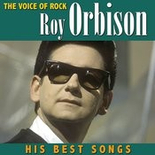 The Voice Of Rock, Roy Orbison His Best Songs Songs