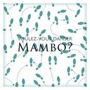 Voulez-Vous Danser Mambo? Songs