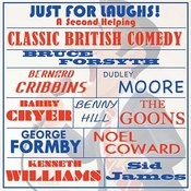Just For Laughs - Classic British Comedy, A Second Helping Songs