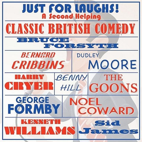 Just for laughs classic british comedy a second helping for Classic uk house tracks