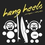 Hang Heels EP Songs