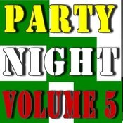 Party Night, Vol. 5 Songs