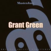 Masterjazz: Grant Green Songs