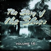 The Story Of The Blues, Vol. 16 Songs