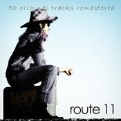 Jazz On The Road .Route 11 (50 Original Tracks Remastered) Songs