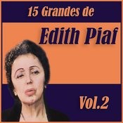 15 Grandes Exitos De Edith Piaf Vol. 2 Songs