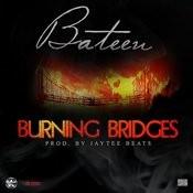Burning Bridges Songs