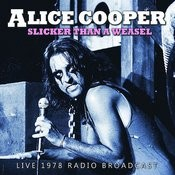 Slicker Than A Weasel (Live) Songs