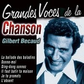 Grandes Voces De La Chanson: Gilbert Becaud Songs