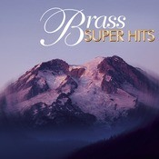 Super Hits - Brass Songs
