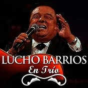 Lucho Barrios En Trío Songs