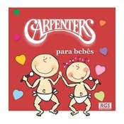 Carpenters Para Bebês Songs