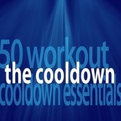 The Cooldown – 50 Workout Cooldown Essentials Songs