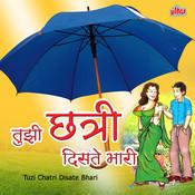 Tuzi Chatri Disate Bhari Songs