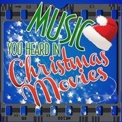 Music You Heard In Christmas Movies Songs