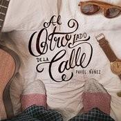 Al Otro Lado De La Calle Songs