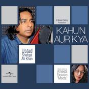 Kahu'n Aur Kya Songs