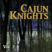 Cajun Knights, Vol. 2 Songs