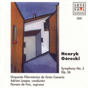 Gorecki: Symphony No. 3 For Orchestra And Soprano Songs