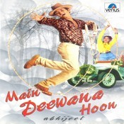 Main Deewana Hoon Songs