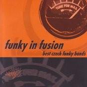 Funky In Fusion. Best Czech Funky Bands Songs