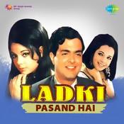 Ladki Pasand Hai Songs