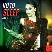 No To Sleep, Vol. 2 Songs