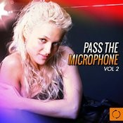 Pass The Microphone, Vol. 2 Songs